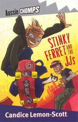 Stinky Ferret and the JJ