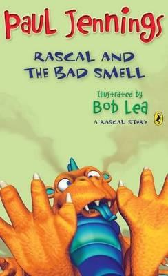 Rascal and the Bad Smell