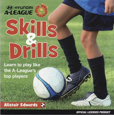 A-League Skills and Drills