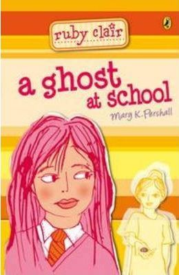 A Ghost at School