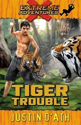 Tiger Trouble: Extreme Adventures