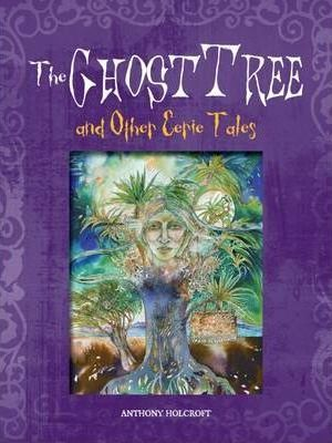 The Ghost Tree and Other Eerie Tales