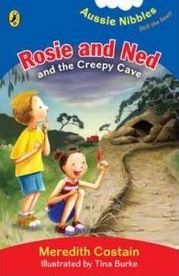 Rosie and Ned and the Creepy Cave