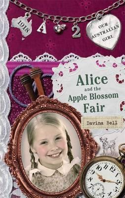 Our Australian Girl: Alice and the Apple Blossom Fair (Book2)