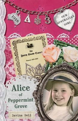Our Australian Girl: Alice of Peppermint Grove (Book 3)