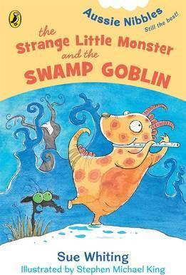 The Strange Little Monster And The Swamp Goblin: Aussie Nibbles,The
