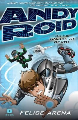 Andy Roid And The Tracks Of Death