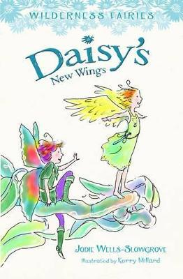 Daisy's New Wings: Wilderness Fairies (Book 2)