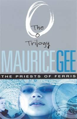The Priests Of Ferris: The O Trilogy Volume 2