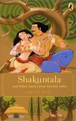 Shakuntala and Others Stories from Ancient India
