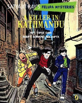 A Killer of Kathmandu: Satyajit Ray's Feluda Mysteries