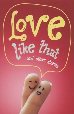 Love Like That and Other Stories