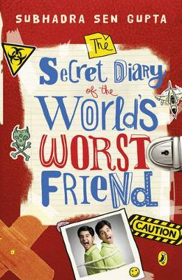 The Secret Diary Of The World's Worst Friend