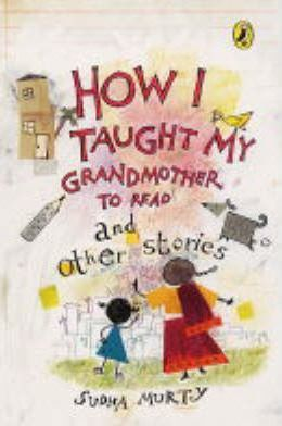 How I Taught My Grand Mother to Read