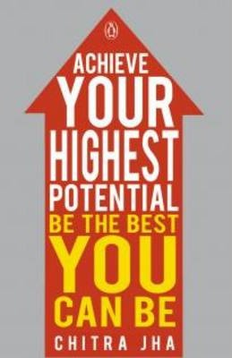Achieve Your Highest Potential