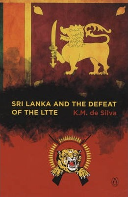Sri Lanka and the Defeat of the LTTE