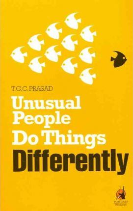 Unusual People Do Things Differently