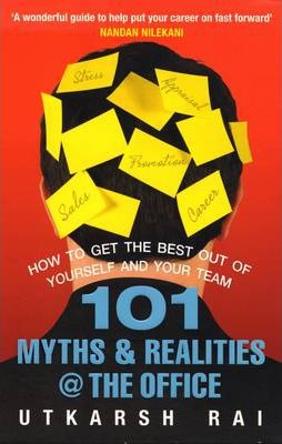 101 Myths and Realities @ the Office