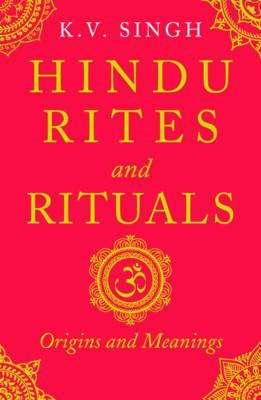 Hindu Rites and Rituals