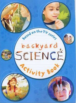 Backyard Science: Activity Book No. 2