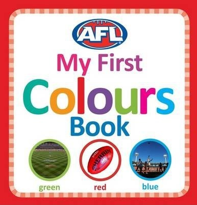 AFL: My First Colours Book