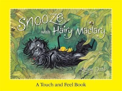 Snooze With Hairy Maclary: A Touch And Feel Book