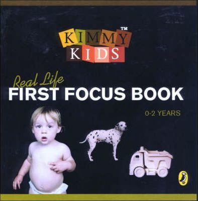 Kimmy Kids Real Life First Focus Book