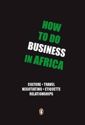 How to Do Business in Africa