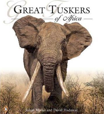 Great Tuskers of Africa