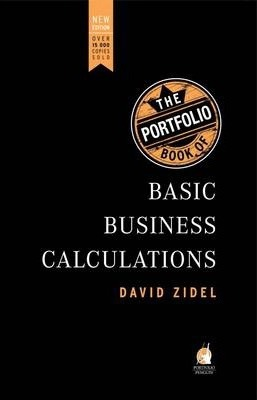 The Portfolio Book of Basic Business Calculations