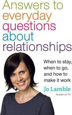 Answers to Everyday Questions About Relationships