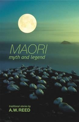 Maori Myth And Legend