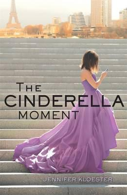 The Cinderella Moment,