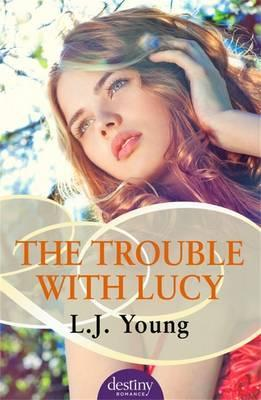 Trouble With Lucy