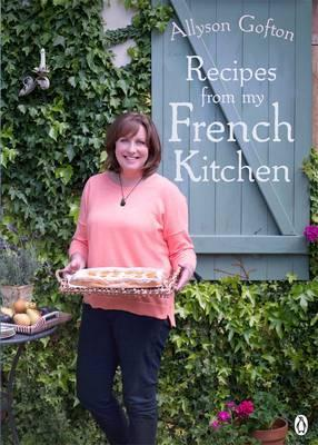 Recipes From My French Kitchen