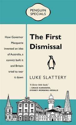 The First Dismissal: Penguin Special
