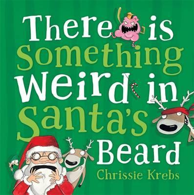 There is Something Weird in Santa's Beard