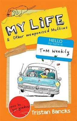 My Life and Other Weaponised Muffins