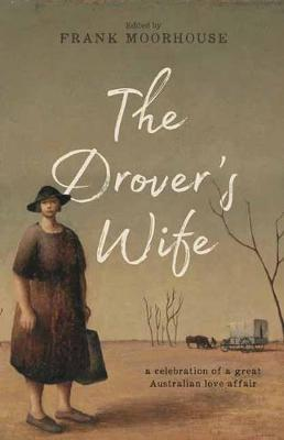 The Drover's Wife : A Collection