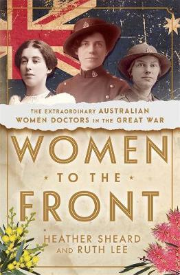 Women to the Front - Heather Sheard, Ruth Lee