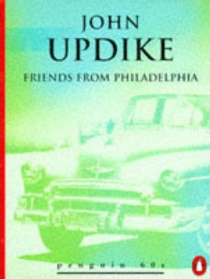Friends from Philadelphia and Other Stories
