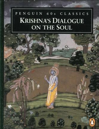 Krishna's Dialogue on the Soul