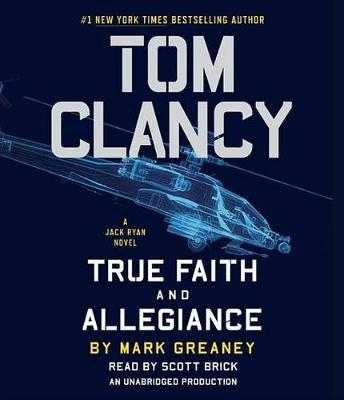 Tom Clancy: True Faith and Allegiance