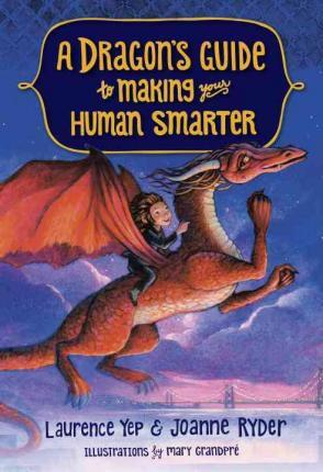 A Dragon's Guide To Making Your Human Smarter, A