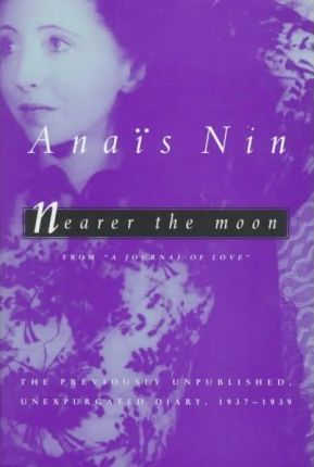 Nearer the Moon: Unexpurgated Diaries: Vol 4
