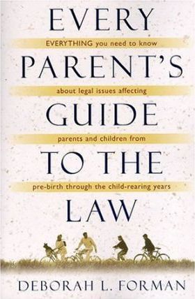 Every Parent's Guide to the Law