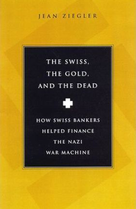 Swiss, the Gold and the Dead