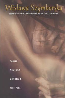 Poems: New and Collected, 1957-1997