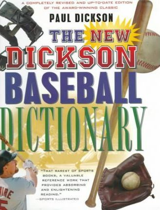 The New Dickson Baseball Dictionary