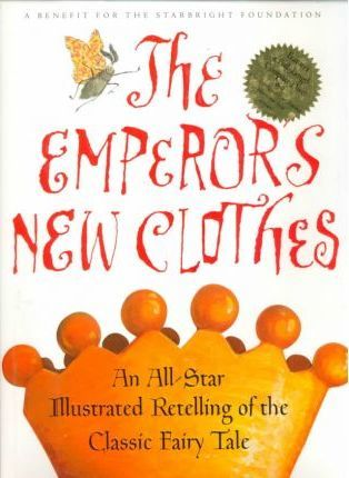 Hans Christian Andersen's the Emperor's New Clothes